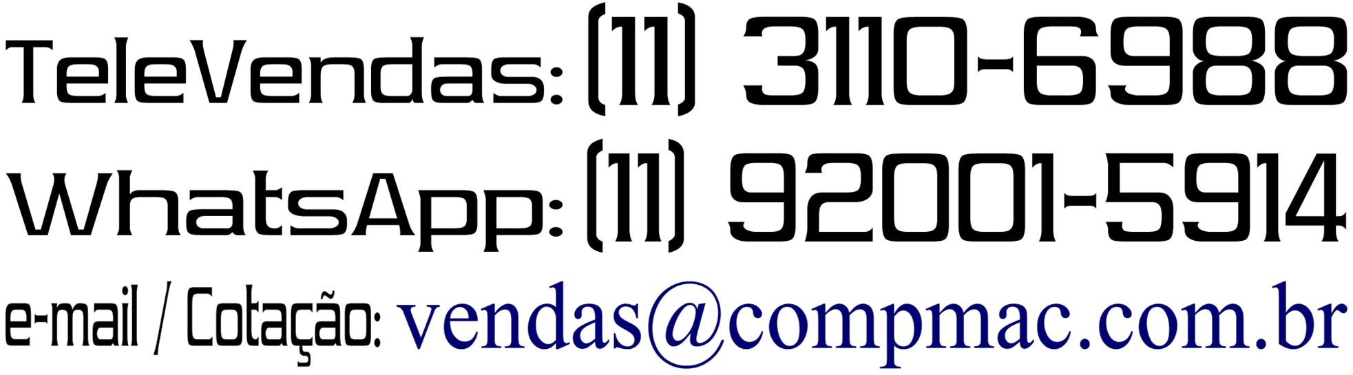 Central de Atendimento (Televendas e OnLine) das 08:00hs às 18:00hs